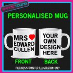 MRS EDWARD CULLEN MUG I LOVE PERSONALISED GIFT